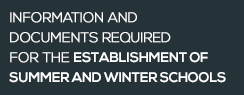 Information and documents required for the establishment of Summer and Winter Schools