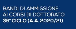 Bandi di Ammissione ai Corsi di Dottorato 36° ciclo (A.A. 2020/21)