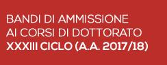 Bandi di ammissione ai corsi di Dottorato XXXIII ciclo a.a.2017/2018