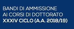 Bandi di Ammissione ai Corsi di Dottorato XXXIV ciclo (A.A. 2018/2019)