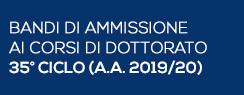 Bandi di Ammissione ai Corsi di Dottorato 35° ciclo (A.A. 2019/2020)