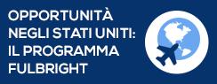 Opportunità negli Stati Uniti: Il Programma Fulbright